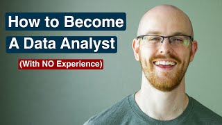 How To Get a Data Analyst Job (with No Experience)