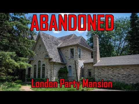ABANDONED Party Mansion Abandoned Mansion in London Ontario