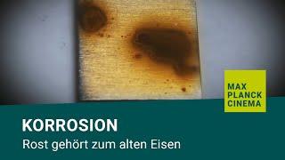 Korrosion - Rost gehört zum alten Eisen