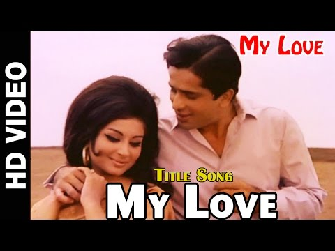 My Love Title Song |