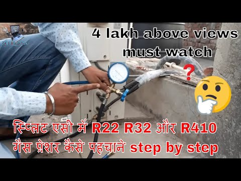 how to identify split ac gas pressure for R22 R32 and R410 hindi ?