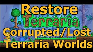 How To Restore Corrขpted or Destroyed Terraria Worlds & Restore Player Data