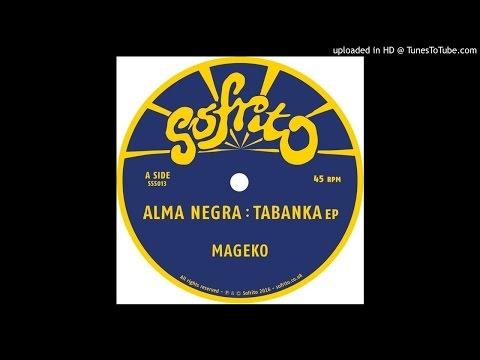 PREMIERE: Alma Negra - Tabanka (Version) [Sofrito] Mp3