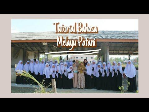 Tutorial Belajar Bahasa Melayu Patani