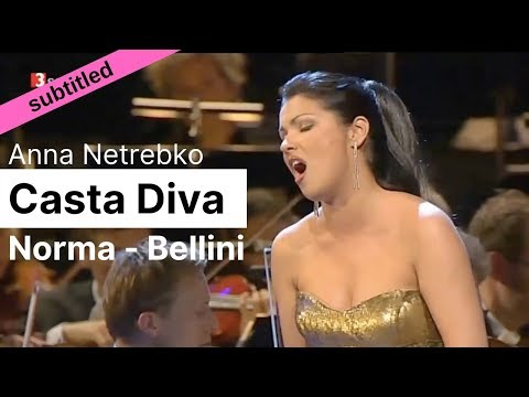Opera Lyrics - Anna Netrebko ♪ Casta Diva  ♪ Norma, Bellini ♪ Italian & English