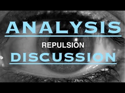 Discussing Repulsion (Roman Polanski Analysis)