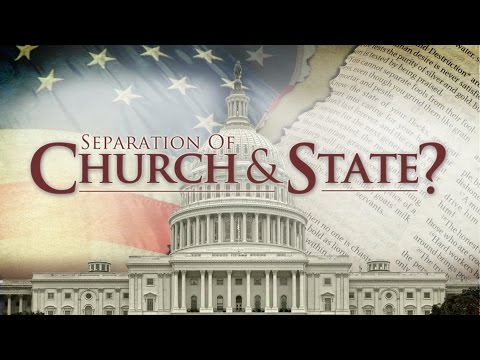 Separation of Church and State?
