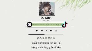[Vietsub Tiktok] Du Kinh - Hải Luân | 游京 - 海伦