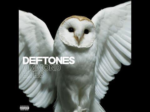 DEFTONES  DIAMOND EYES 2010  Full Album