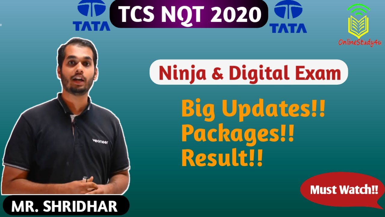 TCS NQT 2020 Big Update !! Results !! Ninja and Digital Exam ! Package !