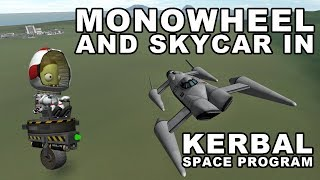 Monowheel and amphibious Skycar in Kerbal Space Program - (Build plus Fail Compilation) thumbnail