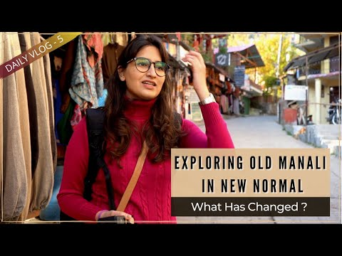 Old Manali After Lockdown | Travelling in the New Normal | Places To Visit in Old Manali⛰
