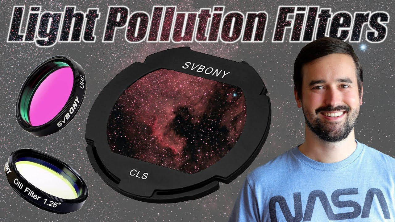 3 Great Light Pollution Filters for Astrophotography & Your Telescope | SVBONY CLS, UHC, O-III