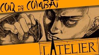 L'ATELIER - Ep 14 : Coq de Combat