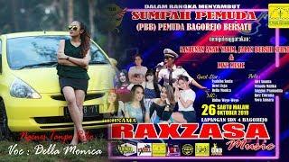 Della Monica Ngenes Tanpo Riko Live Raxzasa Pemuda Bagorejo Bersatu Pbb MP3