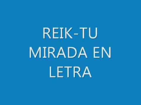 Reik - Tu Mirada (Letra)