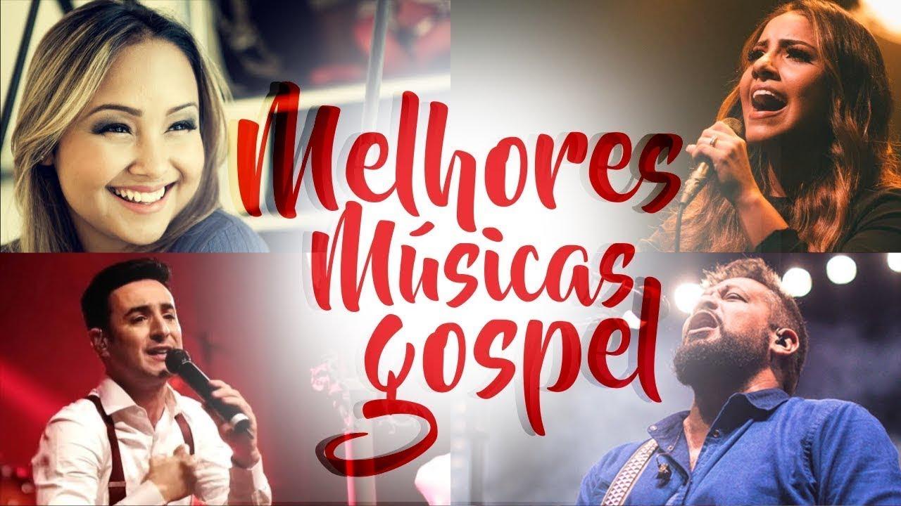 Louvores E Adoração 2019 As Melhores Músicas Gospel Mais Tocadas 2019 Melhores Músicas Gospel Youtube