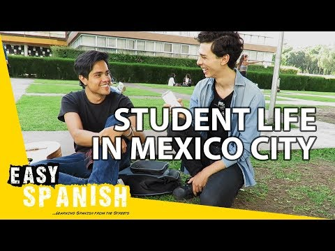 Student life in Mexico City | Easy Spanish 62
