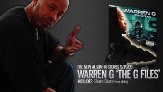 Download Warren G - The G Files (In Stores 9/29/09) MP3 song and Music Video