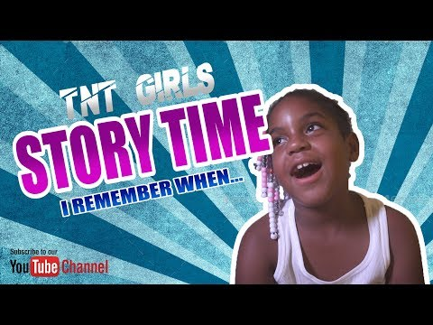 our Story Time with TNT Girls and friends from YouTube · Duration:  4 minutes 8 seconds