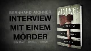 """Buchtrailer """"Interview mit einem Mörder"""" von Bernhard Aichner"""