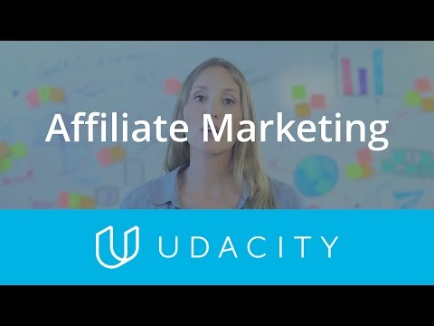 Affiliate Marketing | Customer Acquisition | App Marketing | Udacity thumbnail