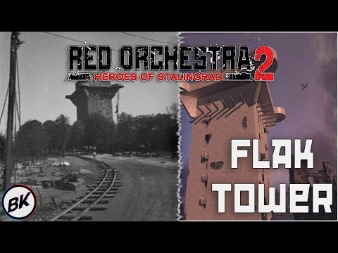 Flak Tower Full Gameplay! | Red Orchestra 2: Heroes of Stalingrad