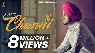 Chunni  R Nait  Pavvy Dhanjal  Official Music Video  Humble Music