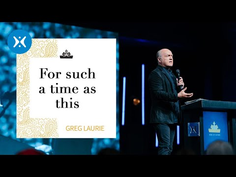 For Such a Time As This! with Greg Laurie