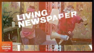 Royal Court Theatre - Living Newspaper | Trailer