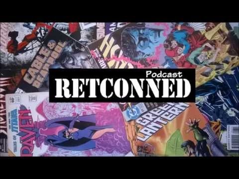 Ep 7 - Prince of Retconned!