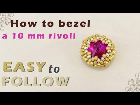 How to bezel a 10 mm rivoli
