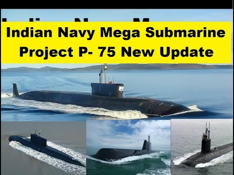 Indian Navy's Project 75 I Class Submarine Update
