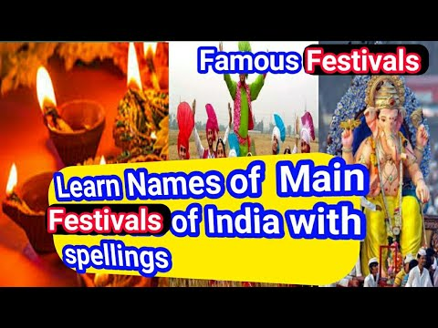 Learn Festivals name of india with spellings   Festivals name for Kids   india most famous Festivals