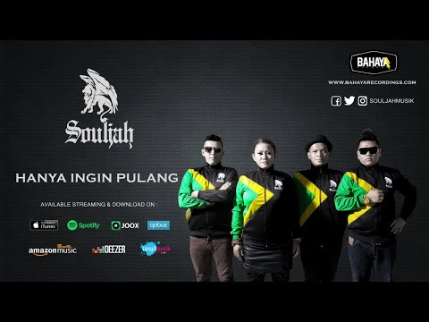 SOULJAH - Hanya Ingin Pulang (Official Audio)