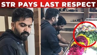 STR Pays Last Respect | Vettai Mannan Director's Father Passes Away