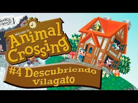 Animal Crossing - Episodio 4 - Descubriendo Vilagato