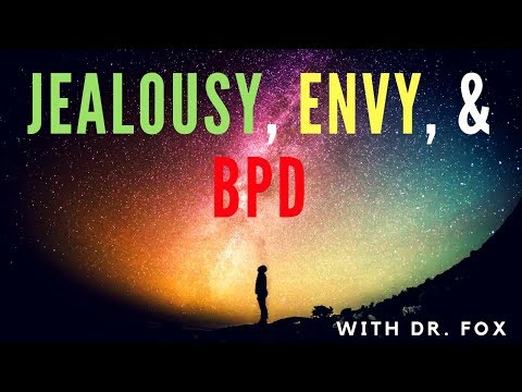 Jealousy, Envy, And Borderline Personality Disorder