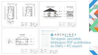 Építészeti BIM Tanfolyam 6. Rész: Tervlapok, pecsétek, többlapos PDF publikálása és DWG / IFC export