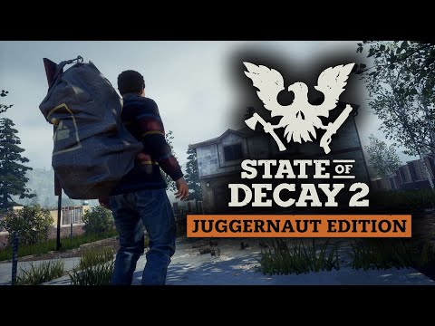 What is... State of Decay 2: Juggernaut Edition in 2021