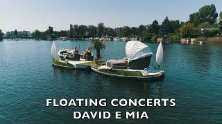David e Mia - Floating Concert Trailer