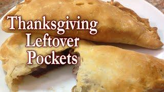 Thanksgiving Leftover Pockets