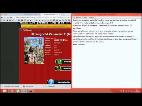 [TUTORIAL] - COME SCARICARE ED INSTALLARE STRONGHOLD CRUSADER 2 [ITA][NO-DVD][CODEX]
