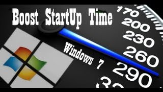 How To Boost Startup Time In Windows 7