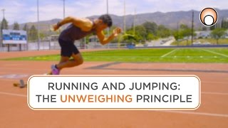 Running & Jumping - The Unweighing Principle