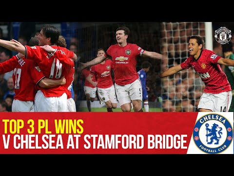 Top 3 Premier League Wins At Chelsea | Chelsea v Manchester United | Bitesize Boxset