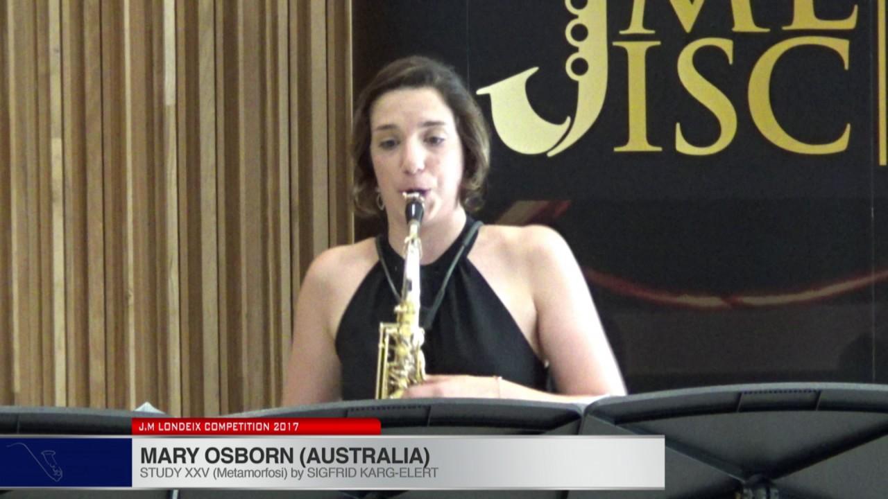 Londeix 2017 - Mary Osborn (Australia) - XXV Metamorfosi by Sigfrid Karg-Elert