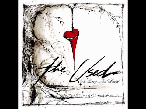 The Used  In Love And Death  Full Album.