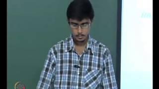 Mod-01 Lec-27 Student Presentations III