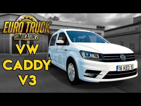 Volkswagen Caddy V3 | Euro Truck Simulator 2 [1.34] | ETS2 araba modu